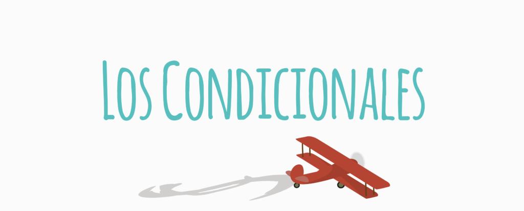 los condicionales en inglés conditionals 1024x412 - Los condicionales en inglés
